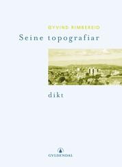 Øyvind Rimbereid: Seine topografiar (Gyldendal Norsk Forlag 2000)