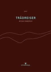 Øyvind Rimbereid: Trådreiser (Gyldendal Norsk Forlag 2001)