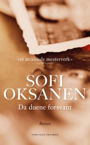 Sofi Oksanen: Da duene forsvant (Forlaget Oktober, 2013)