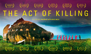 The Act of Killing (Joshua Oppenheimer, 2012)