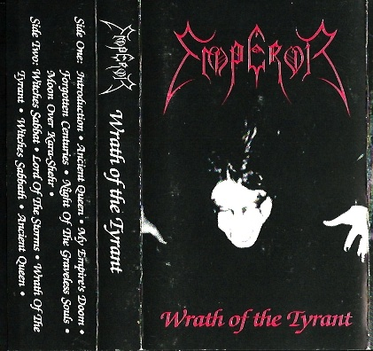 Emperors demo Wrath of the Tyrant (1992).