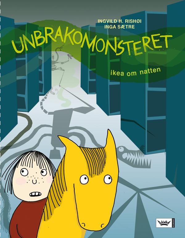 Ingvild H. Rishøi Unbrakomonsteret Cappelen Damm, 2007