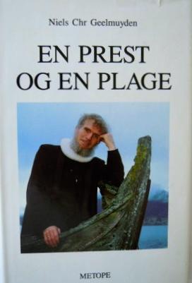 Geelmuyden - en prest og en plage