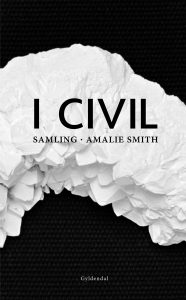 Amalie Smith: I civil (2012)