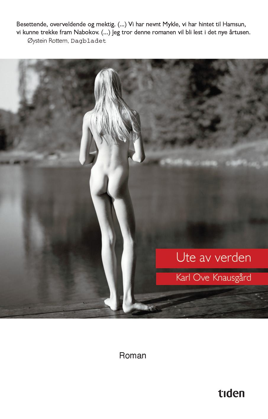 Karl Ove Knausgårds Ute av verden (Tiden, 1998).
