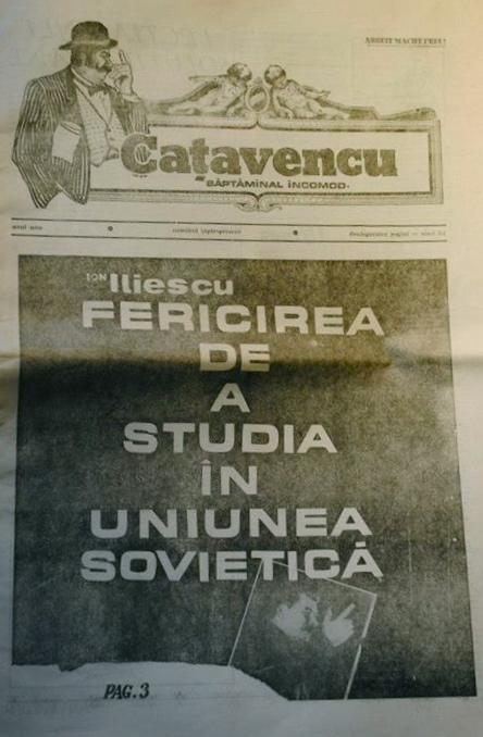 Bucureşti, sommeren 1990. Rumensk satirisk avis trykker om igjen en artikkel fra partiorganet Scînteia («Gnisten») fra tirsdag 28. august 1951,  av Ion Iliescu, 24 år, student i Moskva: «Lykken ved å studere i Sovjetunionen».