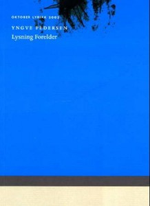 Yngve Pedersens Lysning Forelder (Oktober 2002)