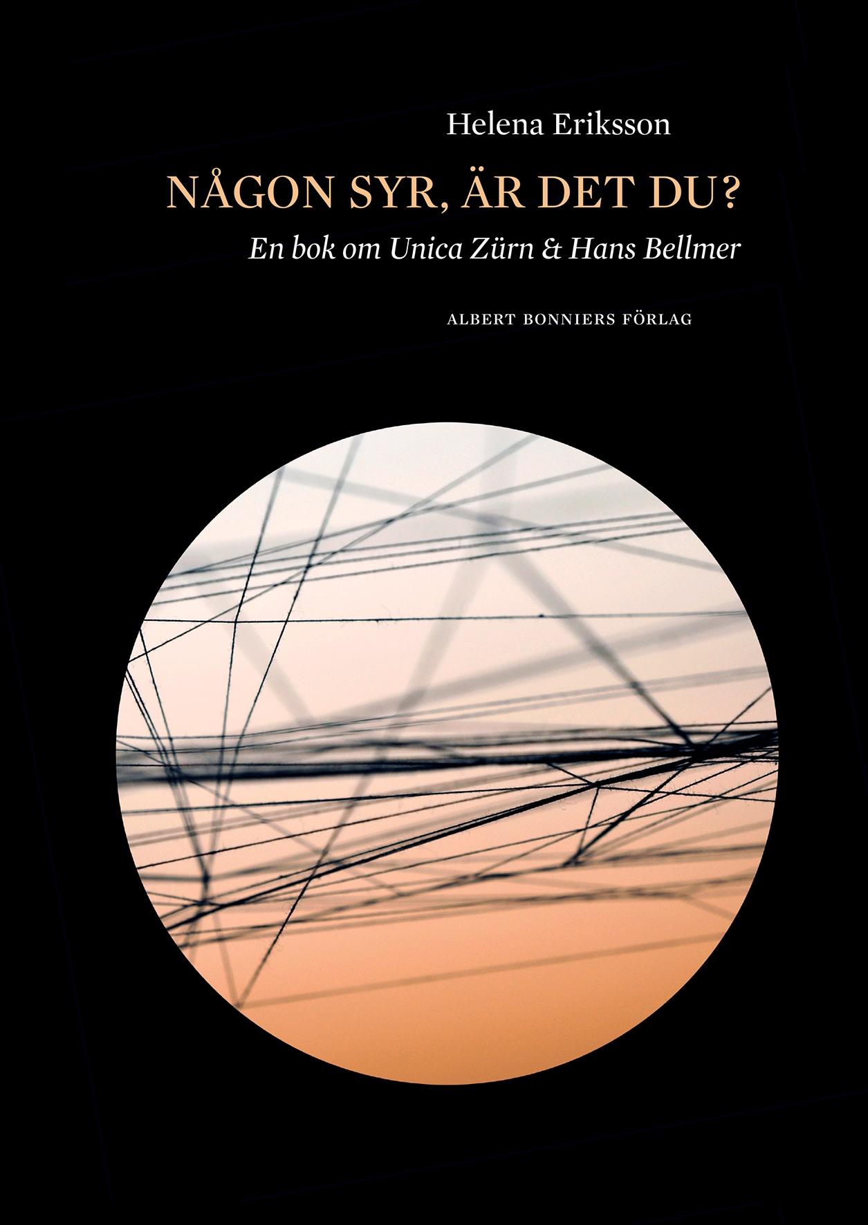 Helena Eriksson, Någon syr, är det du? En bok om Unica Zürn & Hans Bellmer (Albert Bonniers förlag, 2014).