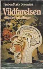 Vildfarelsen av Preben Major Sørensen (Gyldendal, 1985).
