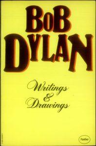 Bob Dylans Writings & Drawings, 1971.