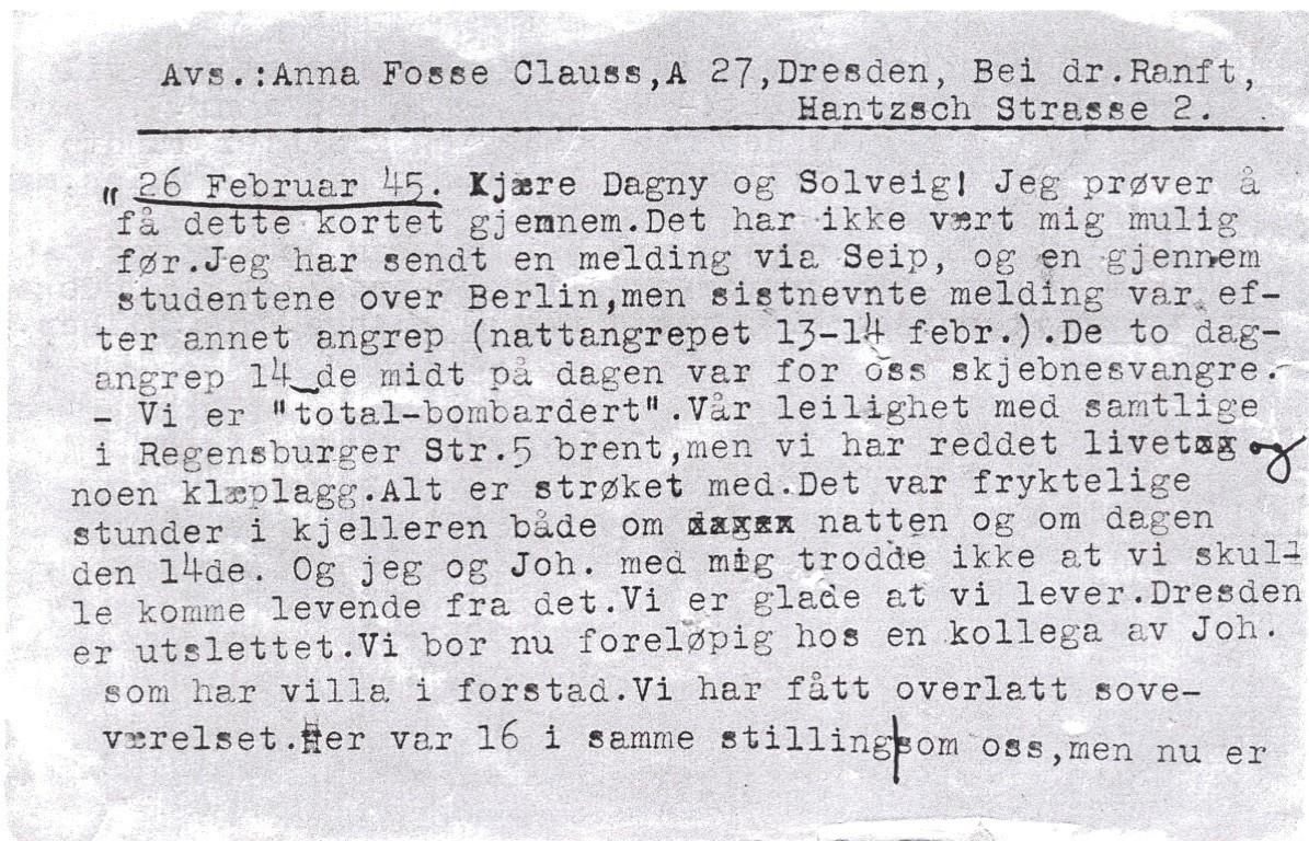 Anna Fosse Clauss' brev til søstrene i Holt ved Tvedestrand, sendt fra Regensburger Strasse 5, Dresden, 13. februar 1945. Bare noen timer etter at Anna har postlagt brevet står hele bygården i flammer. Kilde: Privat.