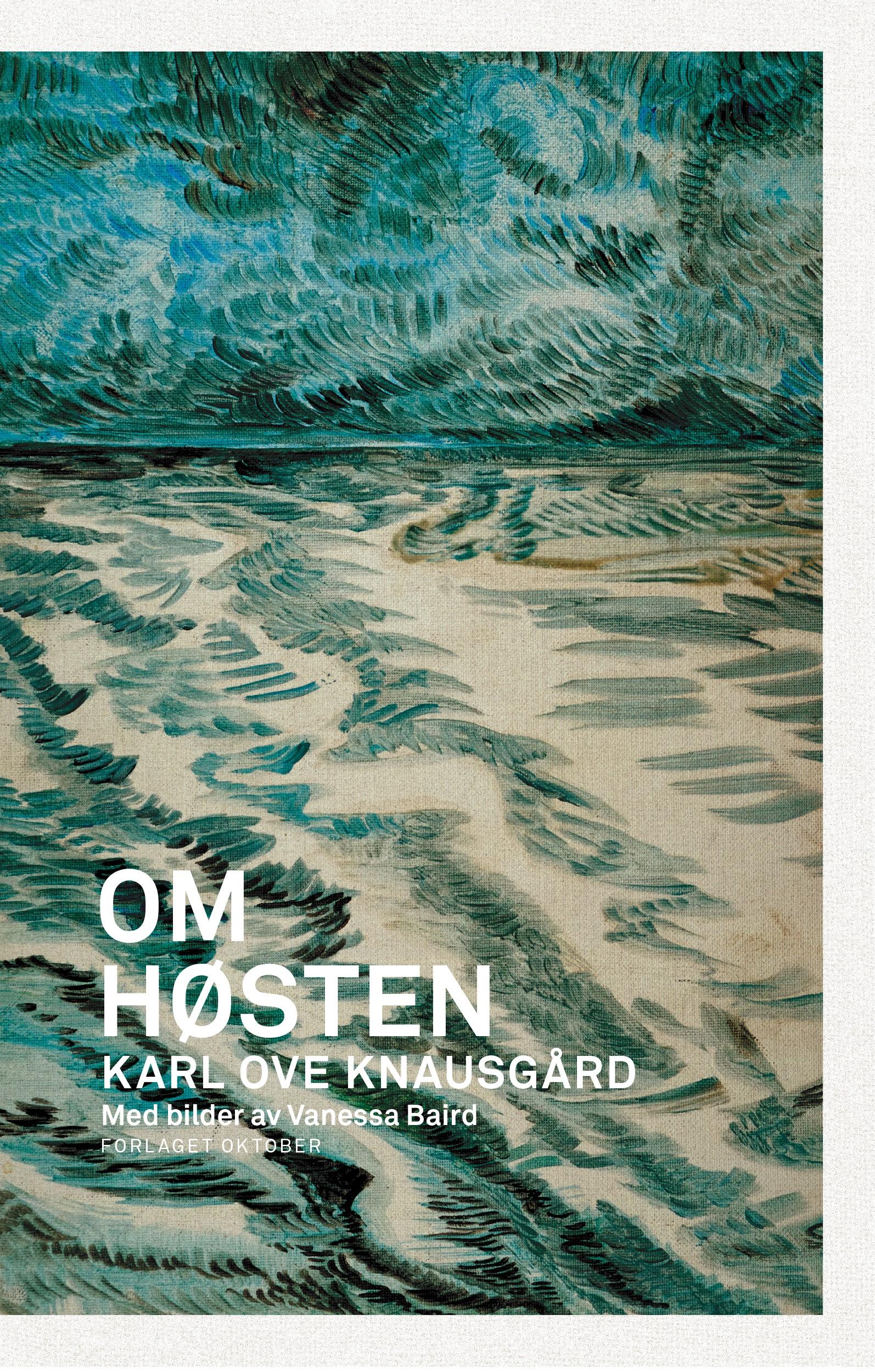 Karl Ove Knausgård, Om høsten (Forlaget Oktober, 2015).