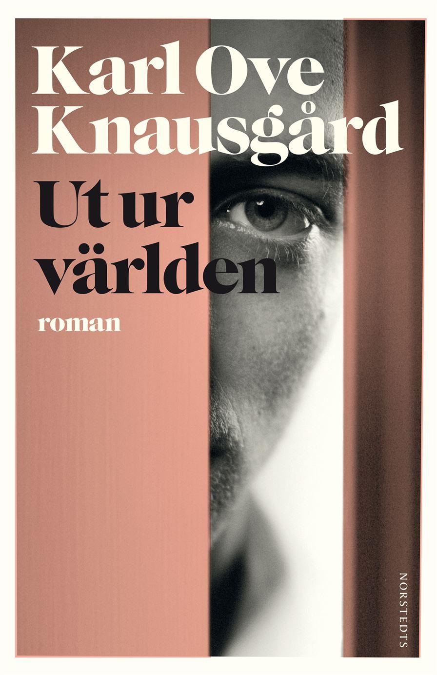 Karl Ove Knausgård, Ut ur världen (Norstedts, 2015).