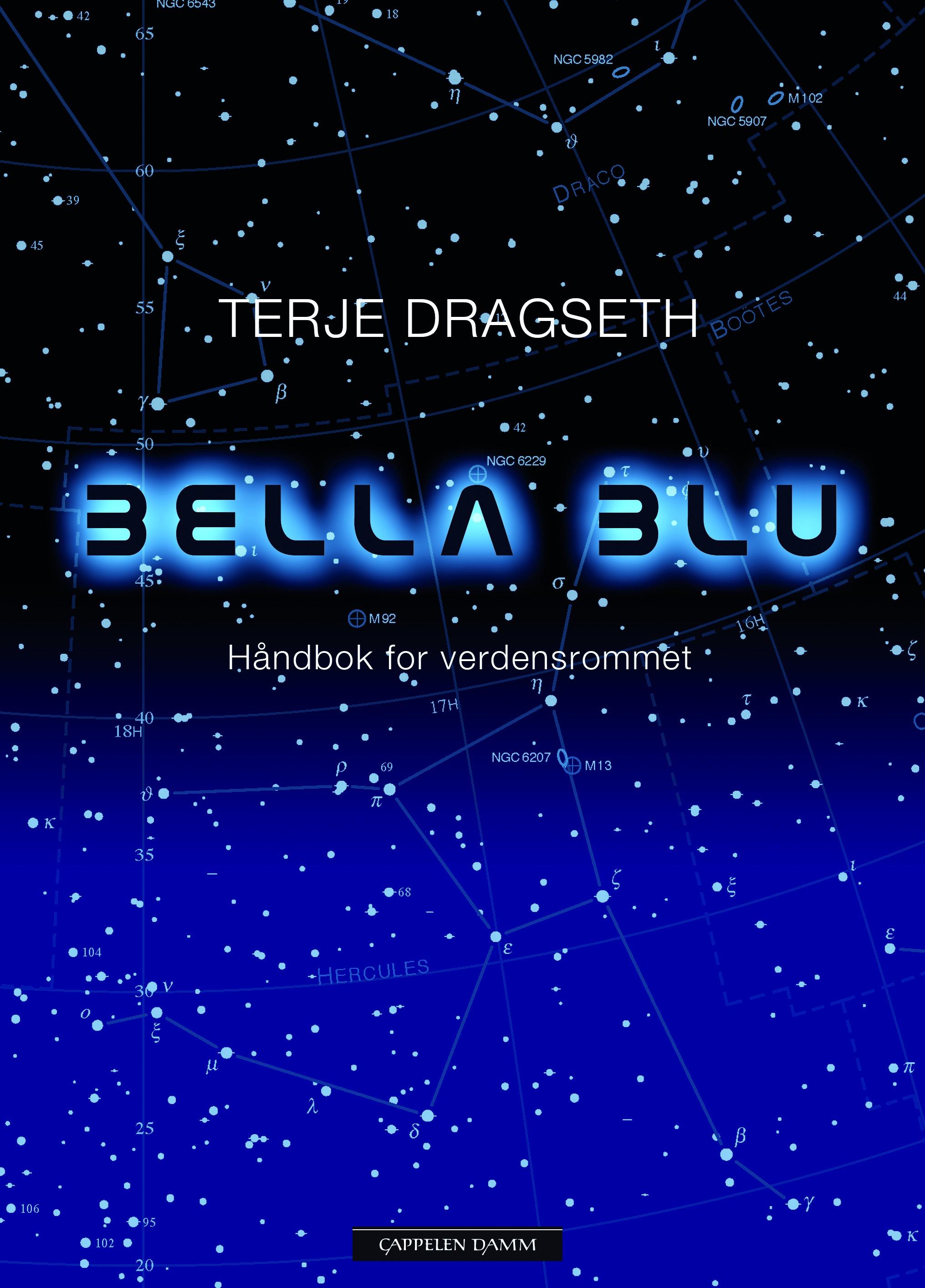 Terje Dragseth: Bella blu (Cappelen Damm, 2012).