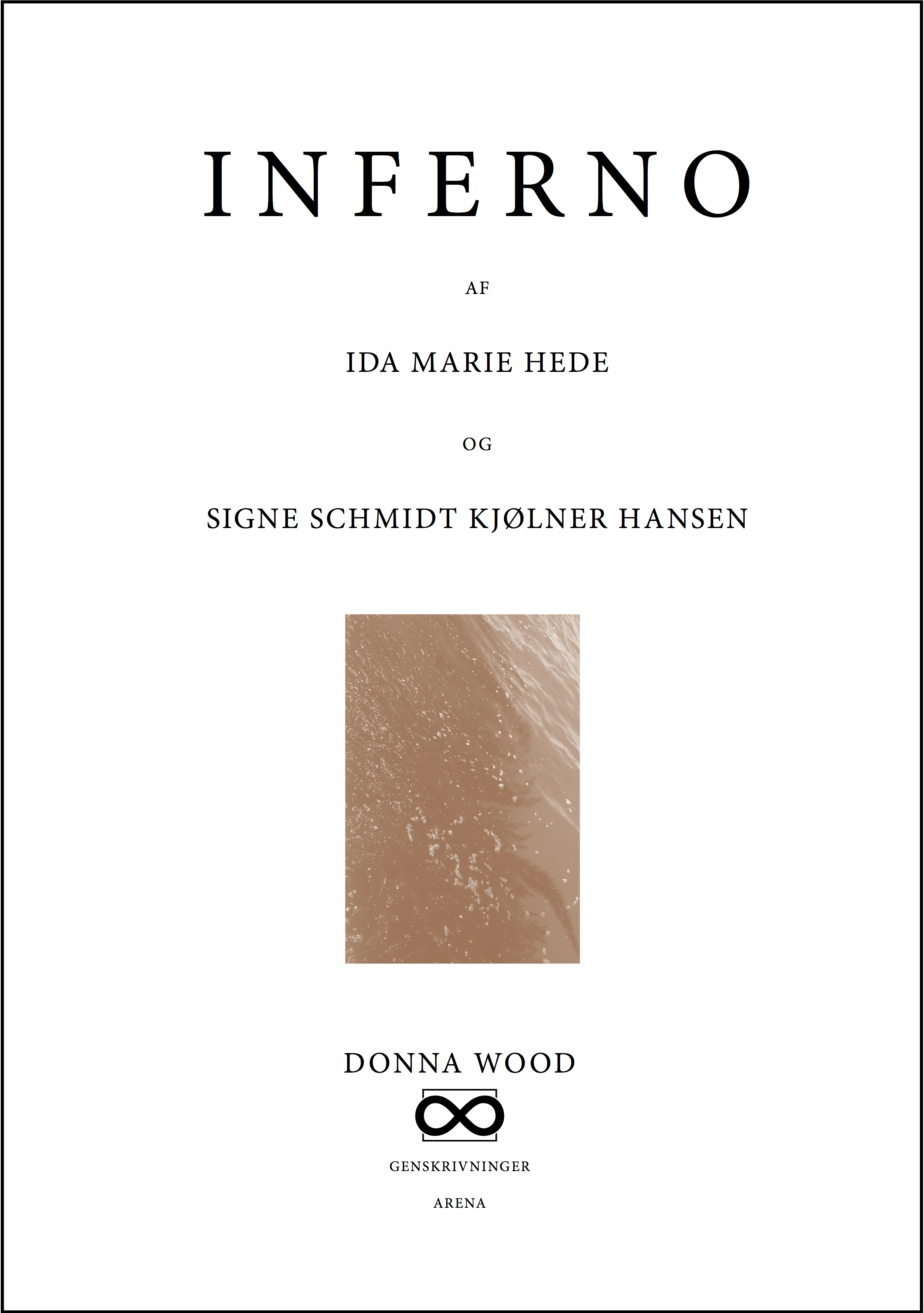 Ida Marie Hede: Inferno, 2014