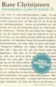 Rune Christiansen, Ensomheten i Lydia Ernemans liv, Forlaget Oktober 2014