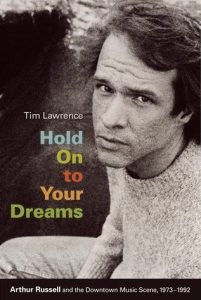 Tim Lawrence, Hold On to Your Dreams (Duke University Press 2009).