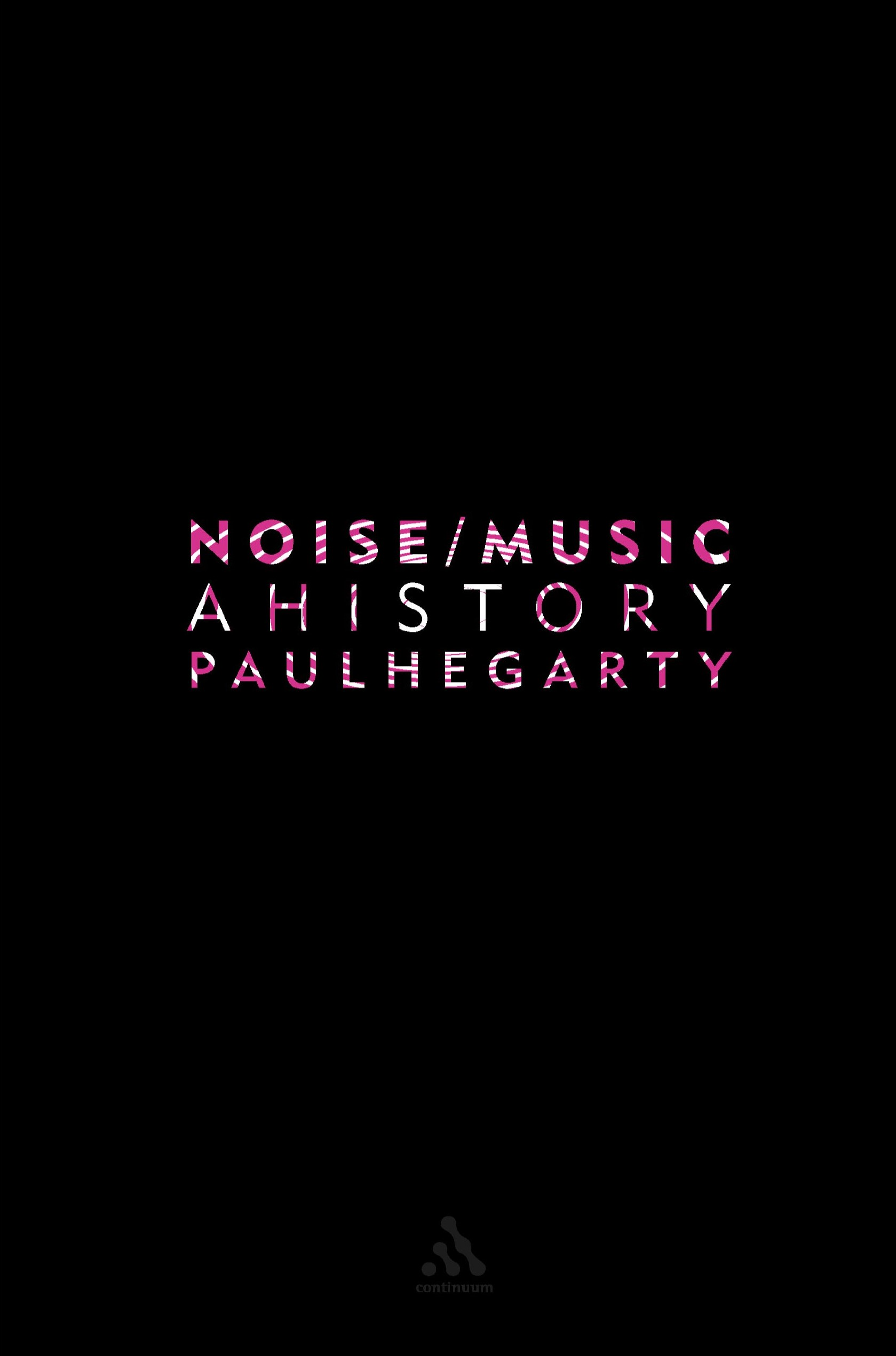 paul-hegarty-noise-music-a-history