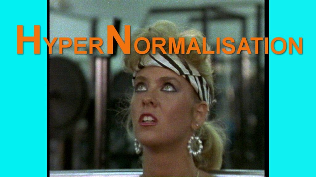 Adam Curtis HyperNormalisation