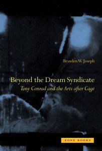 Branden W. Joseph Beyond 2008